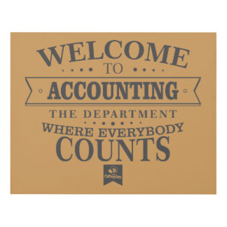 Accounting is where everybody counts ! panel wall art