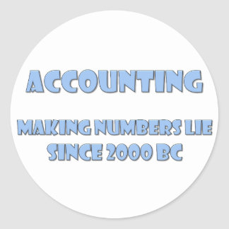 Accounting makes numbers lie classic round sticker
