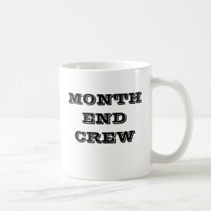Accounting Month End Motivational Finance Team Coffee Mug
