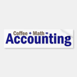 Accounting Saying Bumper Sticker
