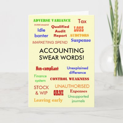 Accounting Swear Words! Birthday Card by accountingcele