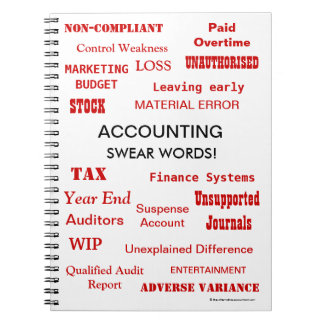 Accounting Swear Words Rude and Annoying Terms Spiral Notebook