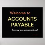 Accounts Payable Office Sign Inspirational Slogan