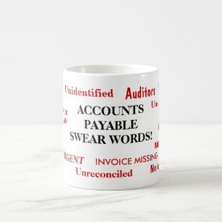 Accounts Payable Swear Words! Joke Mug