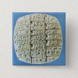 Accounts Table with cuneiform script, c.2400 BC (t Pinback Button