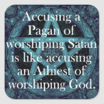 Accusing a Pagan Square Stickers