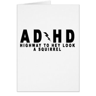 ACDC ADHD Highway to Hey Look a Squirrel! tee MN.p Card