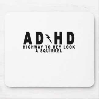 ACDC ADHD Highway to Hey Look a Squirrel! tee MN.p Mouse Pad