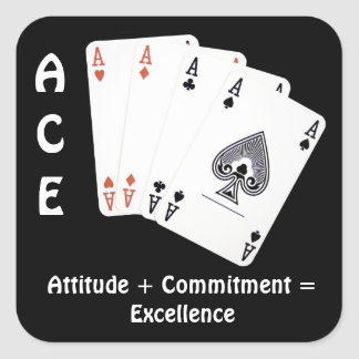 ACE Attitude + Commitment Excellence Square Stickers