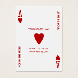 ACE OF HEARTS LET US BE YOUR ACE IN THE HOLE BUSINESS CARD