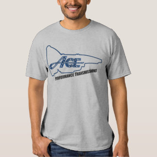 Ace Performance Transmissions Tee Shirt