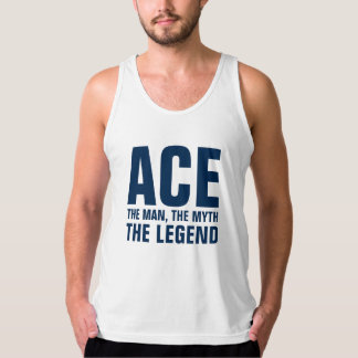 Ace the man the myth the legend american apparel fine jersey tank top