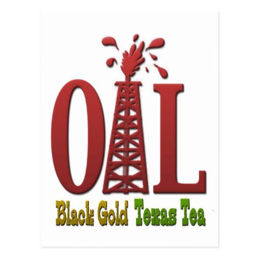 Aceite, oro negro, té de Tejas Tarjetas Postales