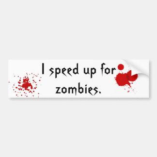 Acelere para los zombis pegatina para auto