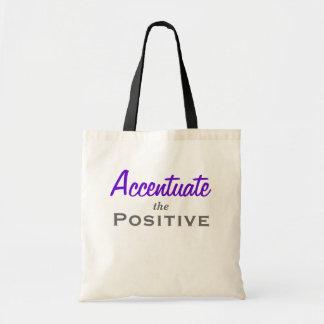 Acentúe el positivo