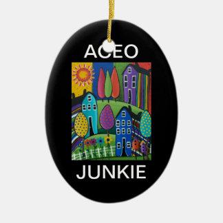 ACEO JUNKIE By Lori Everett Ornament