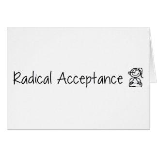 Aceptación radical linda tarjeta de felicitación