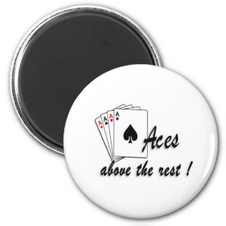 Aces Above the Rest Magnet