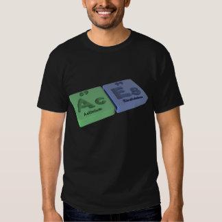 Aces as Ac Actinium and Es Einsteinium T-Shirt
