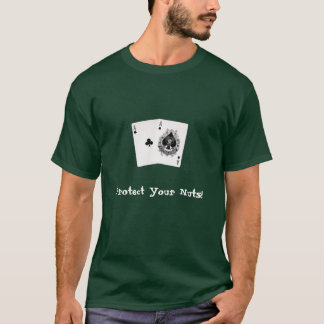 Aces, Protect Your Nuts! T-Shirt
