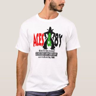 acesn8s, Show Me The Money & Make It Big Bills! T-Shirt