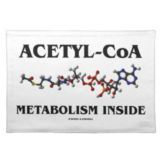 Acetyl-CoA Metabolism Inside (Chemical Molecule) Placemat