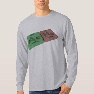 Ache as Ac Actinium  and He Helium T-Shirt
