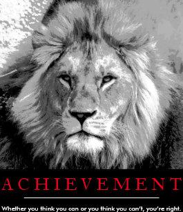 Achievement Quote Black White Lion Poster