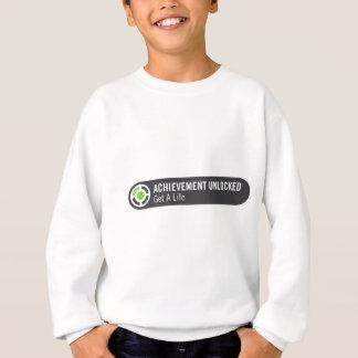 Achievement Unlocked Get A Life Sweatshirt