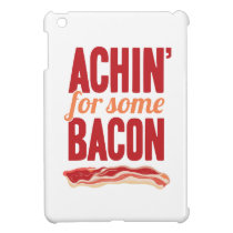 Achin' for Some Bacon Cover For The iPad Mini
