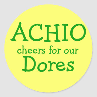 ACHIO, cheers for our, Dores Classic Round Sticker