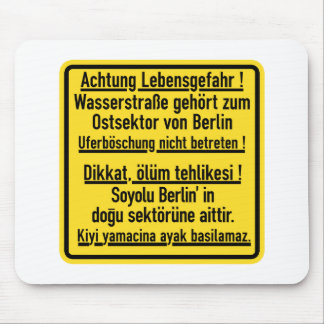 Achtung Lebensgefahr!, Berlin Wall, Germany Sign Mouse Pad