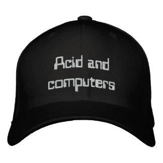 Acid And Computers-classic thoughts hat! For fans Embroidered Baseball Hat