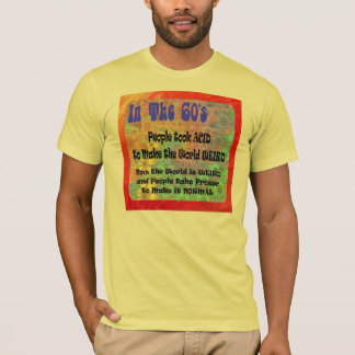 Acid and Prozac Shirt
