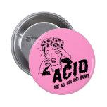 Acid Pinback Buttons