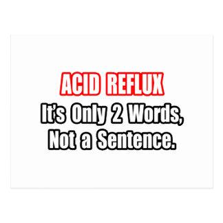 Acid Reflux...Not a Sentence Postcard