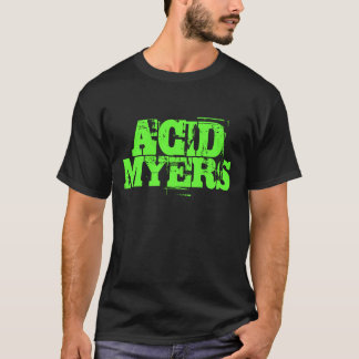 ACIDMYERS Louder Than Words T-Shirt