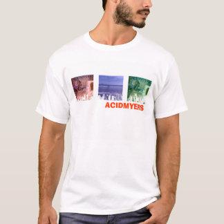 acidmyers t shirt... T-Shirt