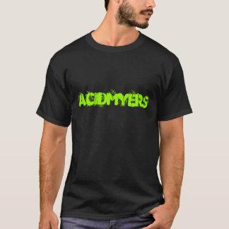 ACIDMYERS Words Have No Meaning T-Shirt
