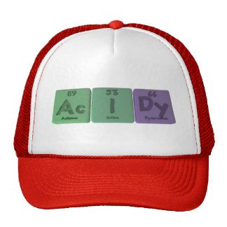 Acidy-Ac-I-Dy-Actinium-Iodine-Dysprosium Trucker Hat