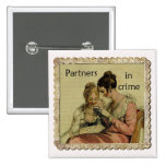 "Ackermann Friendship ""Partners in Crime"" 2 Inch Square Button"