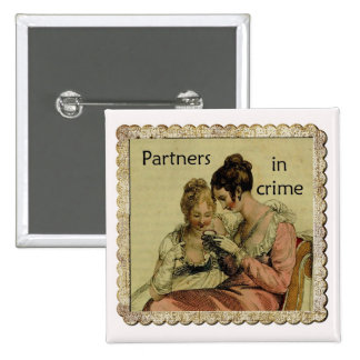 """Ackermann Friendship """"Partners in Crime"""" Pinback Buttons"""
