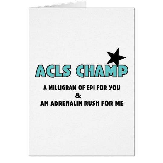 ACLS Champ Card