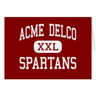 Acme Delco - Spartans - Middle - Delco Greeting Card