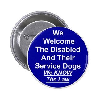 Acogemos con satisfacción el perro del servicio pin redondo de 2 pulgadas