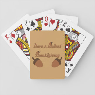 Acorns ~ Have A Blessed Thanksgiving Playing Cards