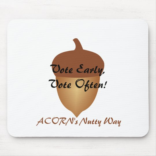Acorn's nutty and illegal voting mouse pad