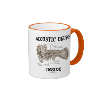 Acoustic Drums Inside (Anatomy Of Human Ear) Ringer Mug