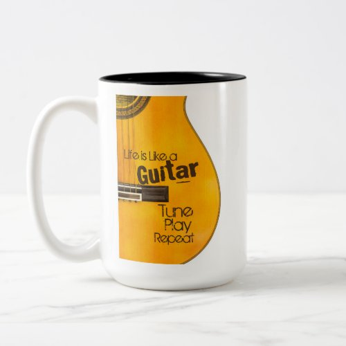 Acoustic Guitar Quotes Life is Like a Guitar Tune Play Repeat Two-Tone Coffee Mug
