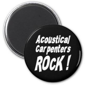 Acoustical Carpenters Rock! Magnet